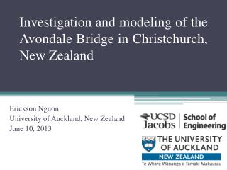 Investigation and modeling of the  Avondale Bridge in Christchurch, New Zealand