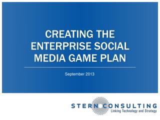 Creating the Enterprise Social Media game plan