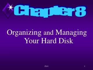 Organizing and Managing Your Hard Disk