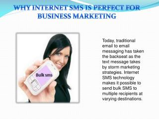 Why Internet SMS is perfect for business marketing