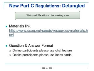 New Part C  Regulations : Detangled