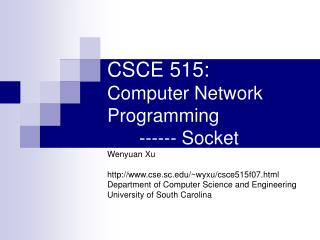 CSCE  515 : Computer Network  Programming 	------ Socket