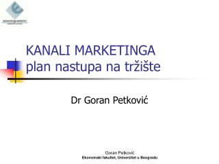 KANALI MARKETINGA  plan nastupa na tržište