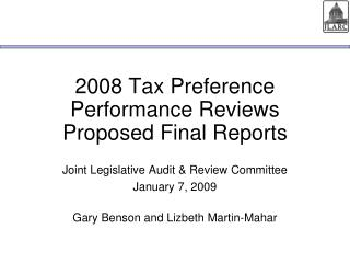 2008 Tax Preference Performance Reviews  Proposed Final Reports