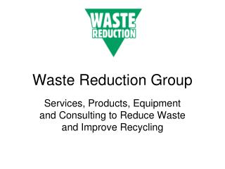 Waste Reduction Group