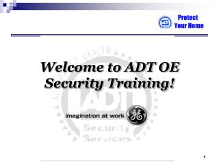 Welcome to ADT OE Security Training!
