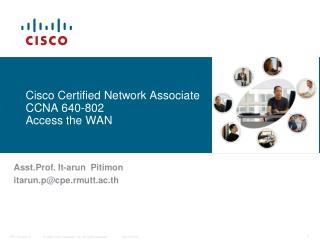 Cisco Certified Network Associate  CCNA 640-802 Access the WAN