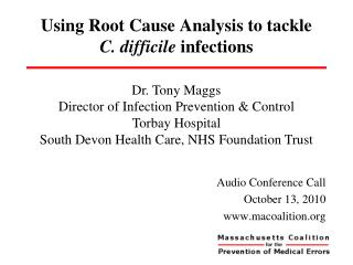 Using Root Cause Analysis to tackle  C. difficile  infections