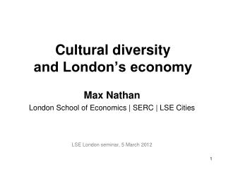 Cultural diversity  and London's economy