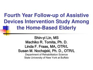 Fourth Year Follow-up of Assistive Devices Intervention Study Among the Home-Based Elderly