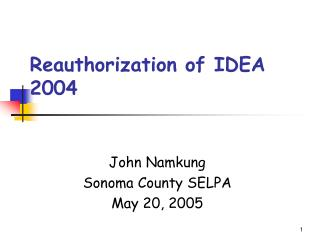 Reauthorization of IDEA 2004