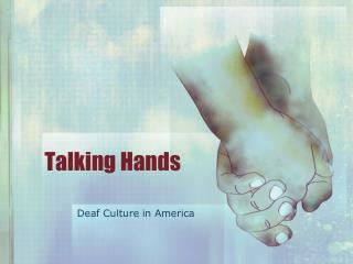 Talking Hands
