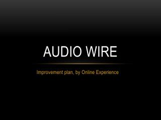 Audio  Wire