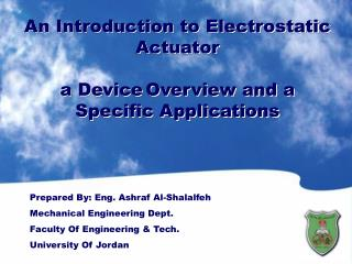 An Introduction to Electrostatic Actuator a Device Overview and a Specific Applications