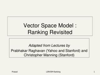 Vector Space Model :  Ranking Revisited