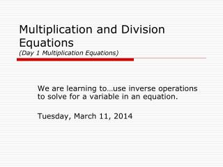 Multiplication and Division Equations  (Day 1 Multiplication Equations)