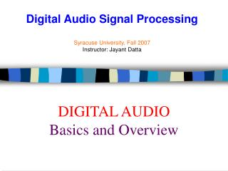DIGITAL AUDIO Basics and Overview