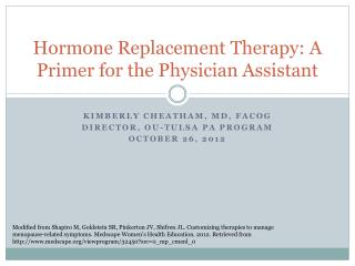 Hormone Replacement Therapy: A Primer for the Physician Assistant