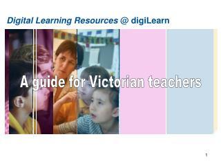 Digital Learning Resources @ digiLearn