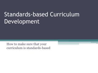 Standards-based Curriculum Development
