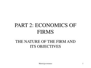 PART 2: ECONOMICS OF FIRMS