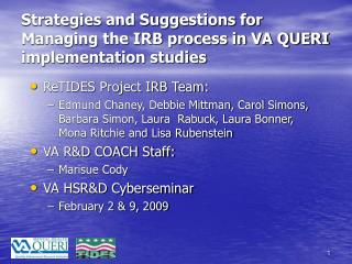 Strategies and Suggestions for Managing the IRB process in VA QUERI implementation studies