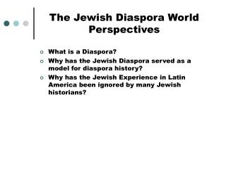 The Jewish Diaspora World Perspectives