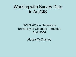 Working with Survey Data  in ArcGIS