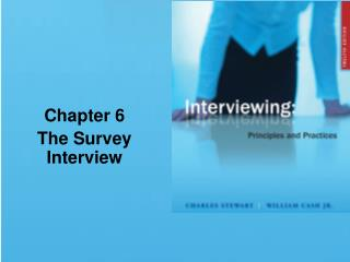 Chapter 6 The Survey Interview