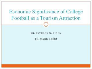 Economic Significance of College Football as a Tourism Attraction