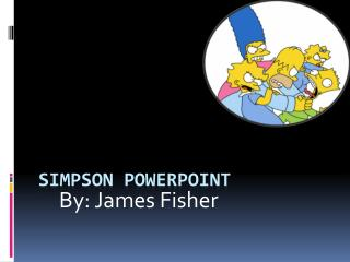 Simpson PowerPoint