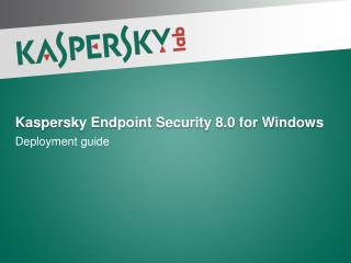Kaspersky Endpoint Security 8.0 for Windows