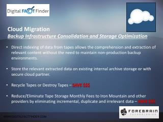 Cloud Migration  Backup  Infrastructure Consolidation and  Storage Optimization