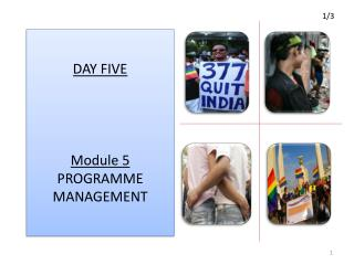 DAY FIVE Module 5 PROGRAMME MANAGEMENT