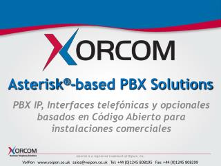 Asterisk ® -based PBX Solutions