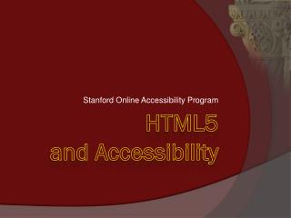 HTML5  and Accessibility