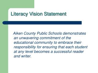 Literacy Vision Statement