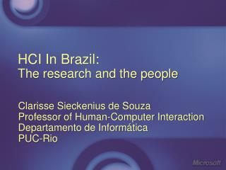 HCI In Brazil: The research and the people