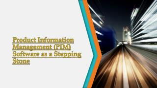 Product Information Management (PIM) Software as a Stepping