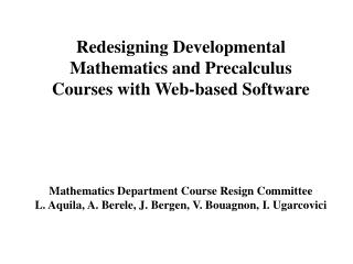 Redesigning Developmental  Mathematics and Precalculus  Courses with Web-based Software