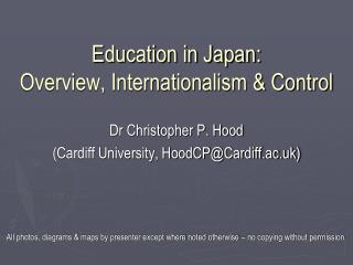 Education in Japan: Overview, Internationalism & Control
