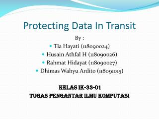 Protecting Data In Transit