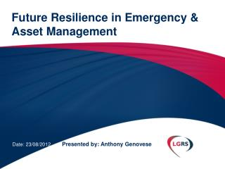 Future Resilience in Emergency & Asset Management