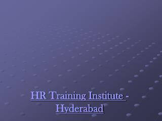 HR Training Institute Hyderabad, Core HR Program