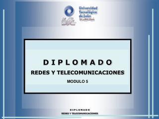 D I P L O M A D O REDES Y TELECOMUNICACIONES