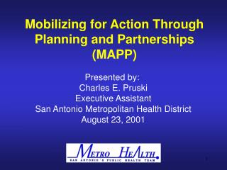 Mobilizing for Action Through Planning and Partnerships (MAPP)