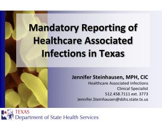 Mandatory Reporting of Healthcare Associated Infections in Texas