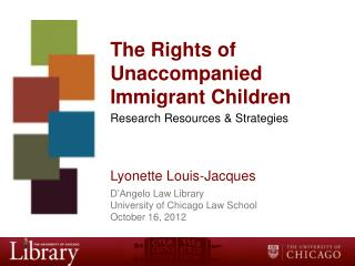 The Rights of Unaccompanied Immigrant Children