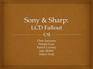 Sony & Sharp:  LCD Fallout