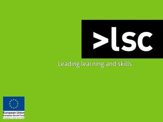 ESF Briefing – Adult Skills Philippa Lester Skills Development Director, Employability